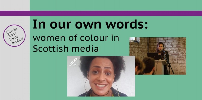 In our own words: women of colour in scottish media